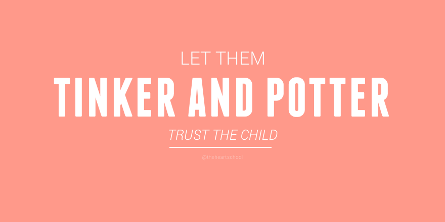 Let them tinker and potter.png