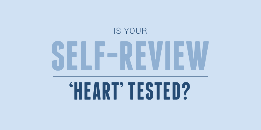 25 Is your self-review heart tested?.png