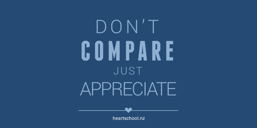 13 Don't compare just appreciate.png