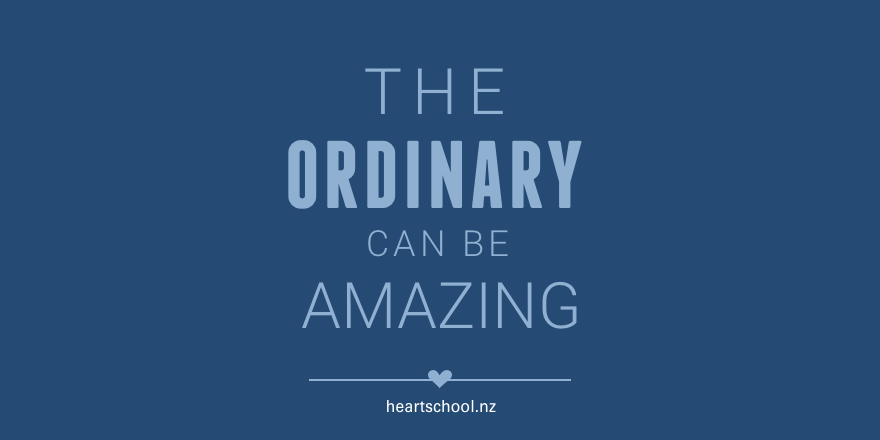 19 The ordinary can be amazing.png