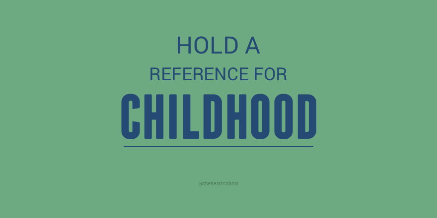 Reverence for childhood.png
