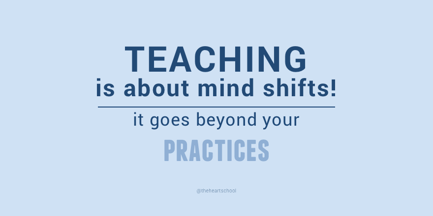 Teaching is about mind shifts.png