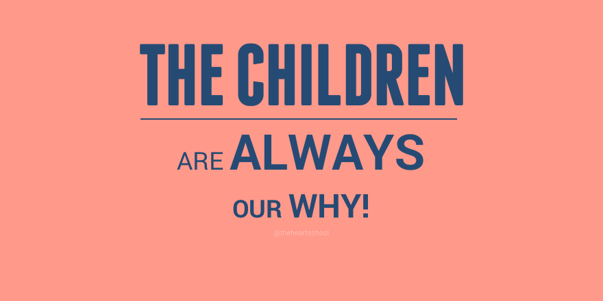 The children are always our why.png