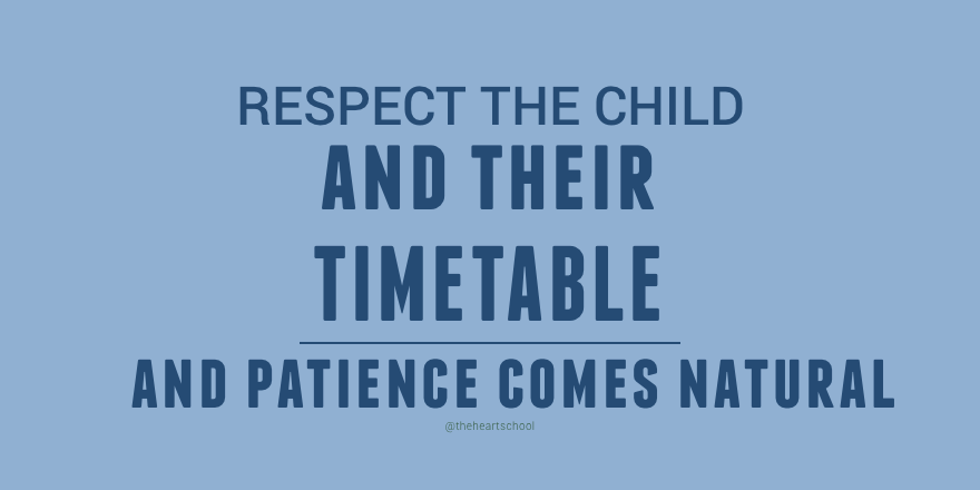 Respect the child and their timetable.png