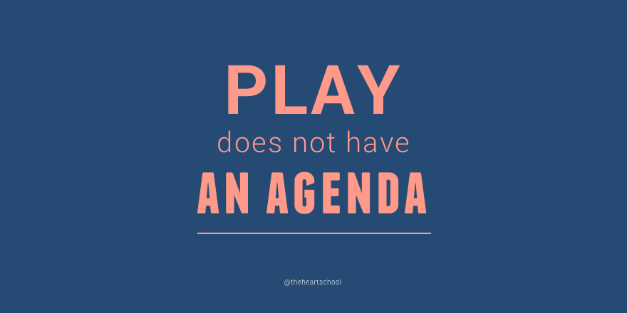 Play does not have an agenda.png