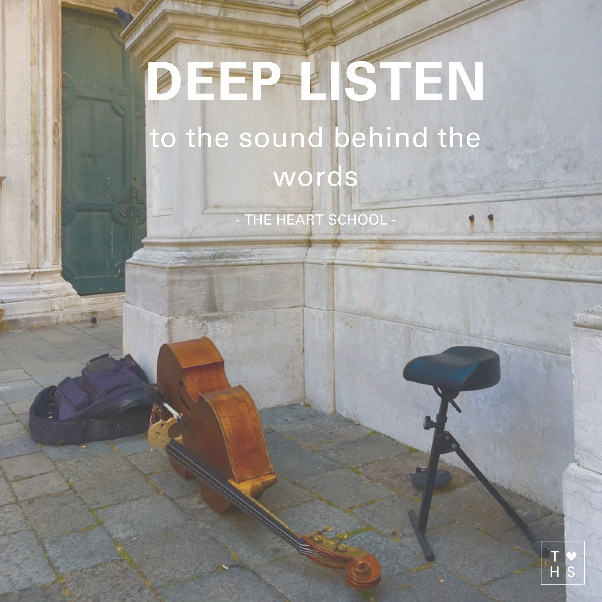 Deep listening is not listening to words, but listening to what is behind the words. Parents tend to 'deep listen' to their infant, they recognise their needs without the infant having to use words. We tend to stop deep listening once a baby starts talking. We stop deep listening because we start listening to the child's words. And we continue this right into adulthood. The clutter of the words can colour our perception. Today, when you are engaging with another person, see if you can 'deep listen' to what they are really saying.
