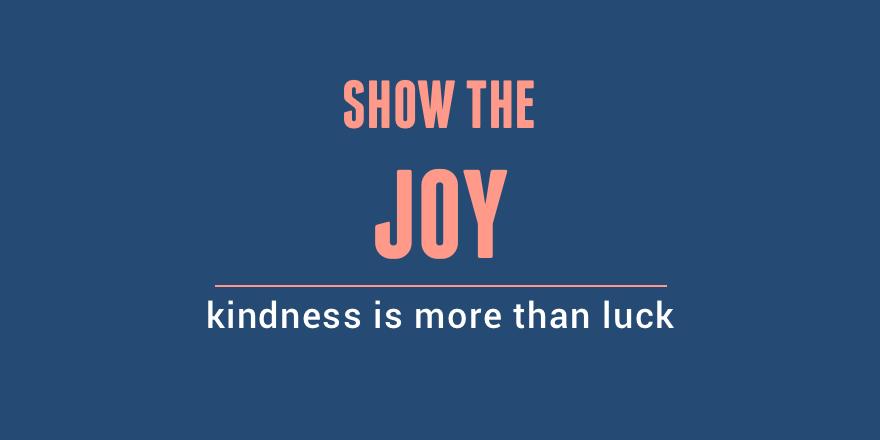 Show the joy.png