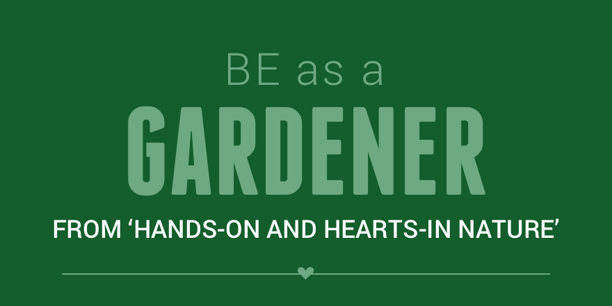 Be as a gardener.png