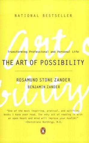 """The Art of Possibility"" Rosamund & Benjamin Zander"
