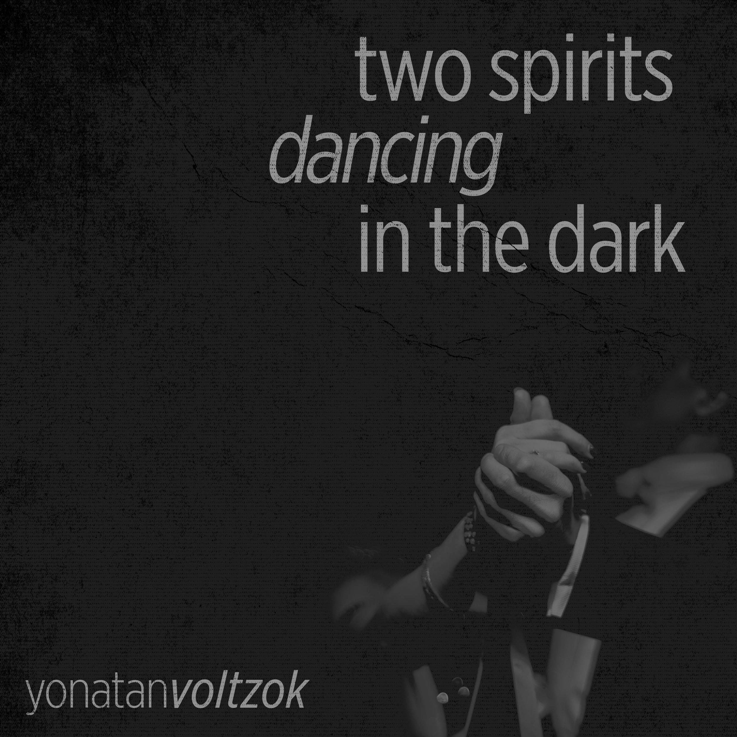 Yonatan Voltzok Two Spirits Dancing in the Dark OiM 1806 Cover.jpg