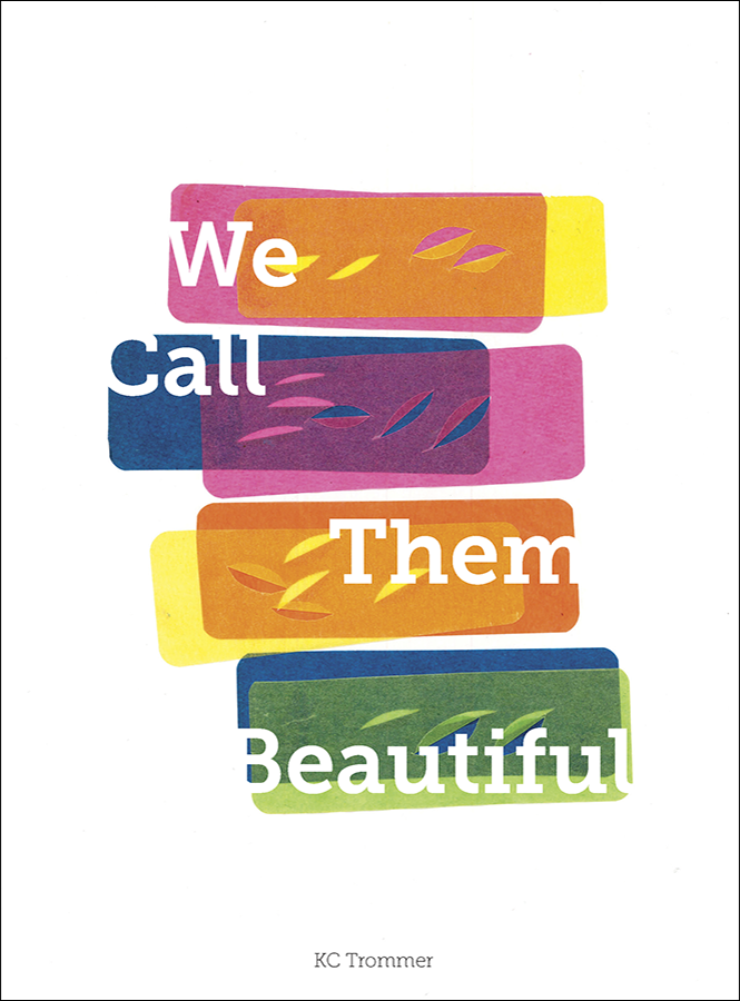 We Call tham Beautiful—KC Trommer_cover.png