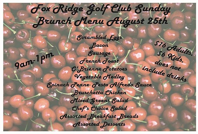 TGIF Golfers!! We have a Sunday Brunch coming up this weekend you won't want to miss ☀️🥞🥓 • This Sunday August 25th from 9am - 1pm•  Only at @foxridgegolfclub 🤩 #brunch #sundaybrunch #golfer #golffun #foxridgegolfcourse #summerbrunch #augustgolf #golfbrunch #golf⛳️ #dikeiowa