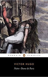 The Hunchback of Notre-Dame by Victor Hugo  -