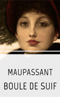 Butterball by Guy de Maupassant -