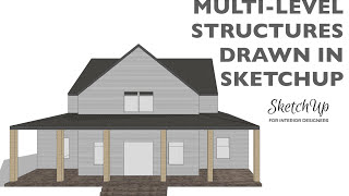 Multi-level Structures in SketchUp