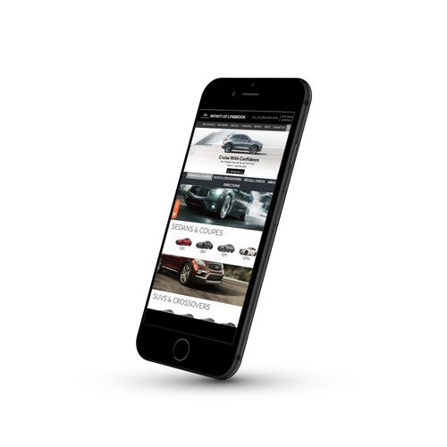 Mobile First   We take a mobile first approach with all of our sites with fully responsive designs that maximize the use of space, highlighting your dealership's inventory and maximizing conversions.