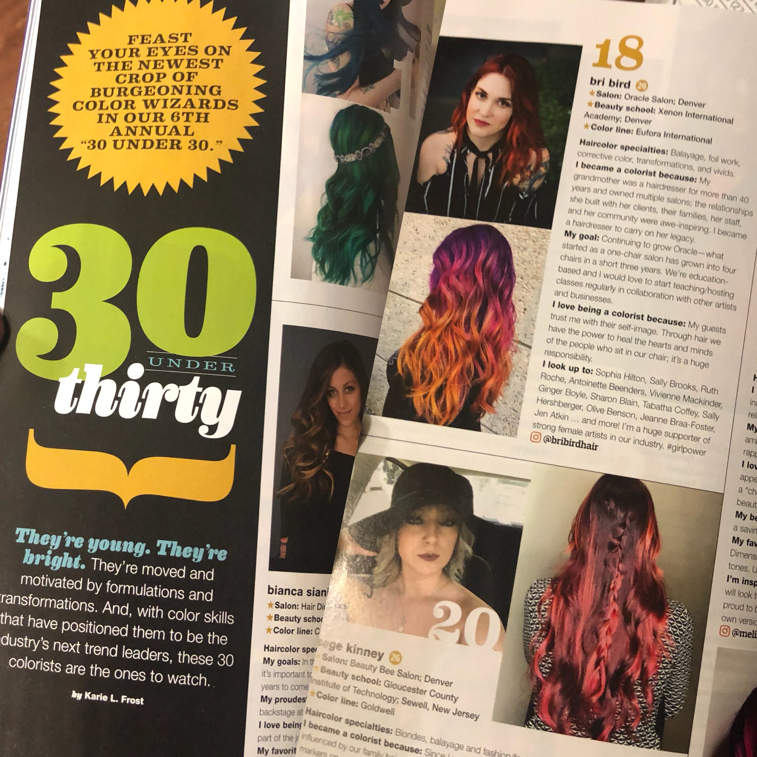 Voted one of BeautyLaunchpad's 30 Under 30 Colorists!