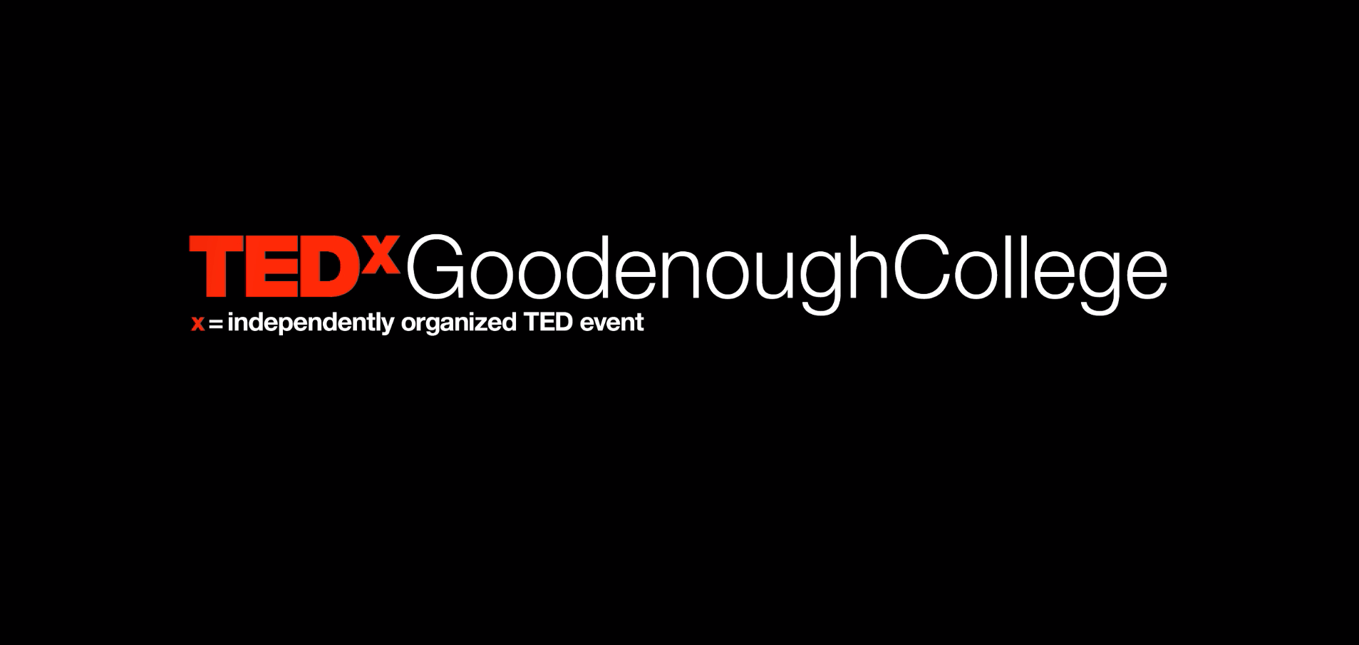 Tedx Goodenough College - 2019