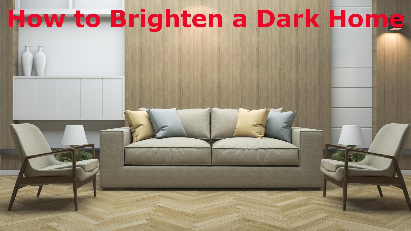 how-to-brighten-a-dark-home.jpg