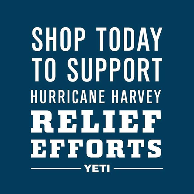 Today @yeti is donating 100% of sales from YETI.com and their Flagship store (220 S Congress) directly to hurricane relief effort.