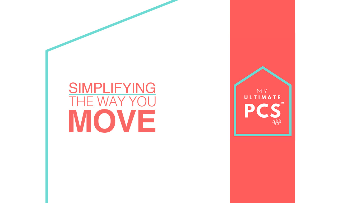 My Ultimate PCS App - Introducing a revolutionary new way to PCS. My Ultimate PCS App™ is the first and the only military life PCS planning app.The app is specifically created for military families to simplify the way they move and live.