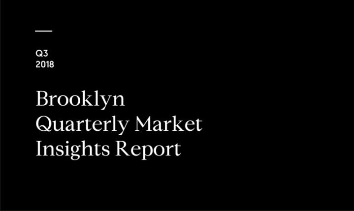 BROOKLYN Q3 2018 MARKET REPORT