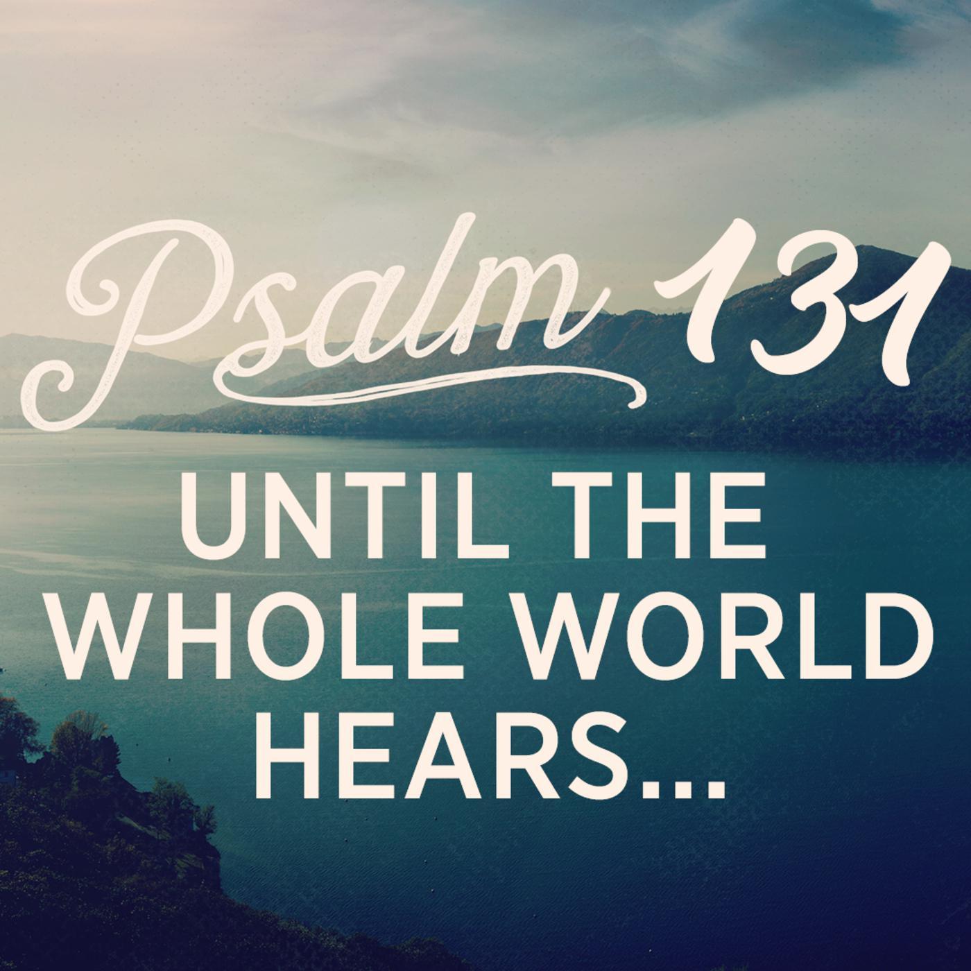 Until the whole world hears.jpg