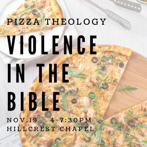 Pizza Theology  November 19 | Hillcrest Chapel