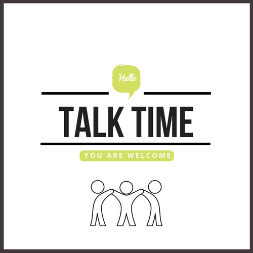 Talk Time  Every other Friday | Global Lounge