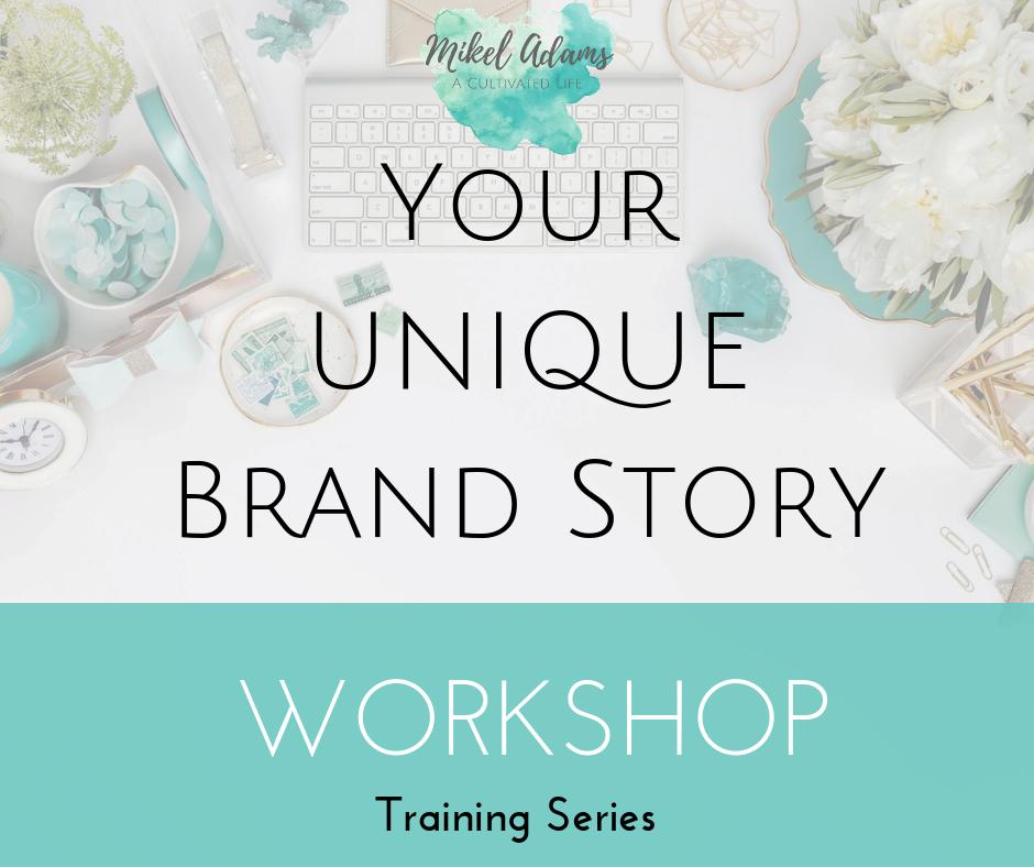 Unique Brand Story Workshop Training Series - $497.00