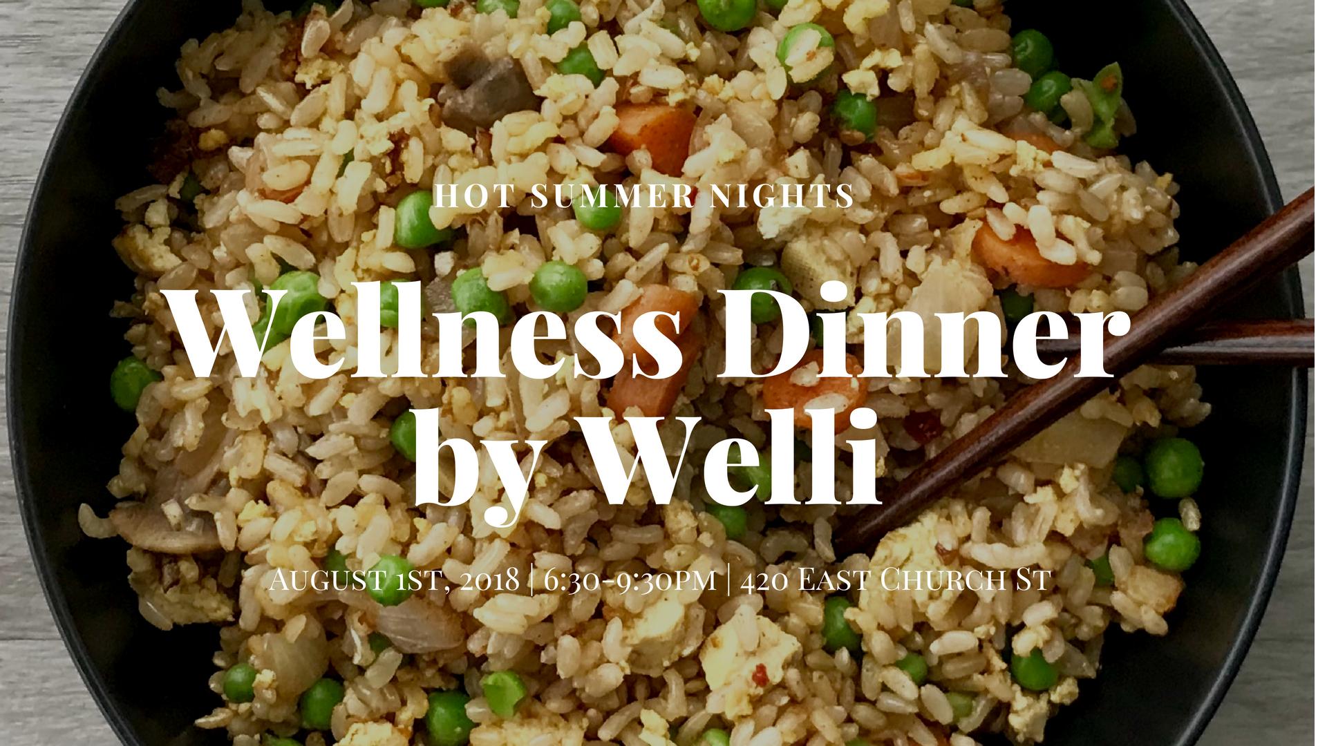 Wellness Dinner with Welli - www.getWelli.com - #getWelli #community #Orlando #health #summer