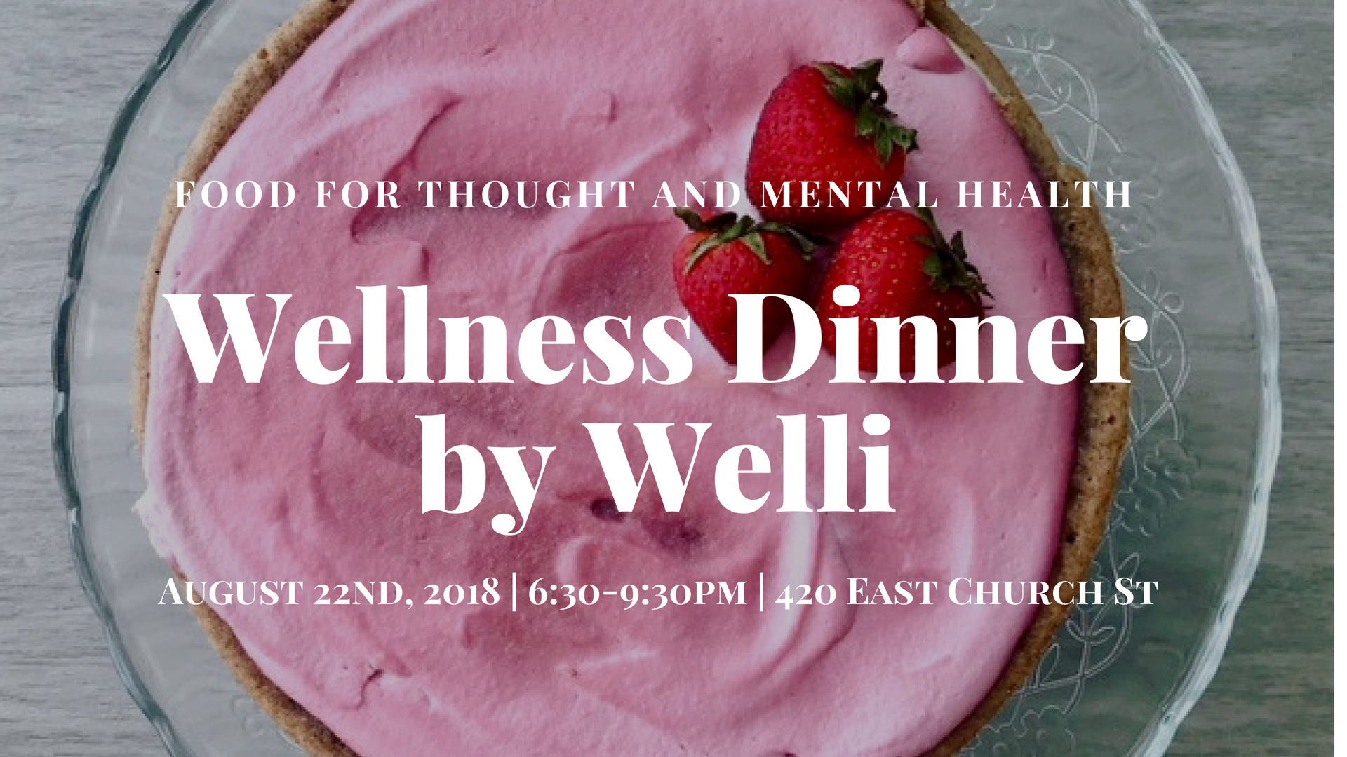 Wellness Dinner with Welli - Food for Thought