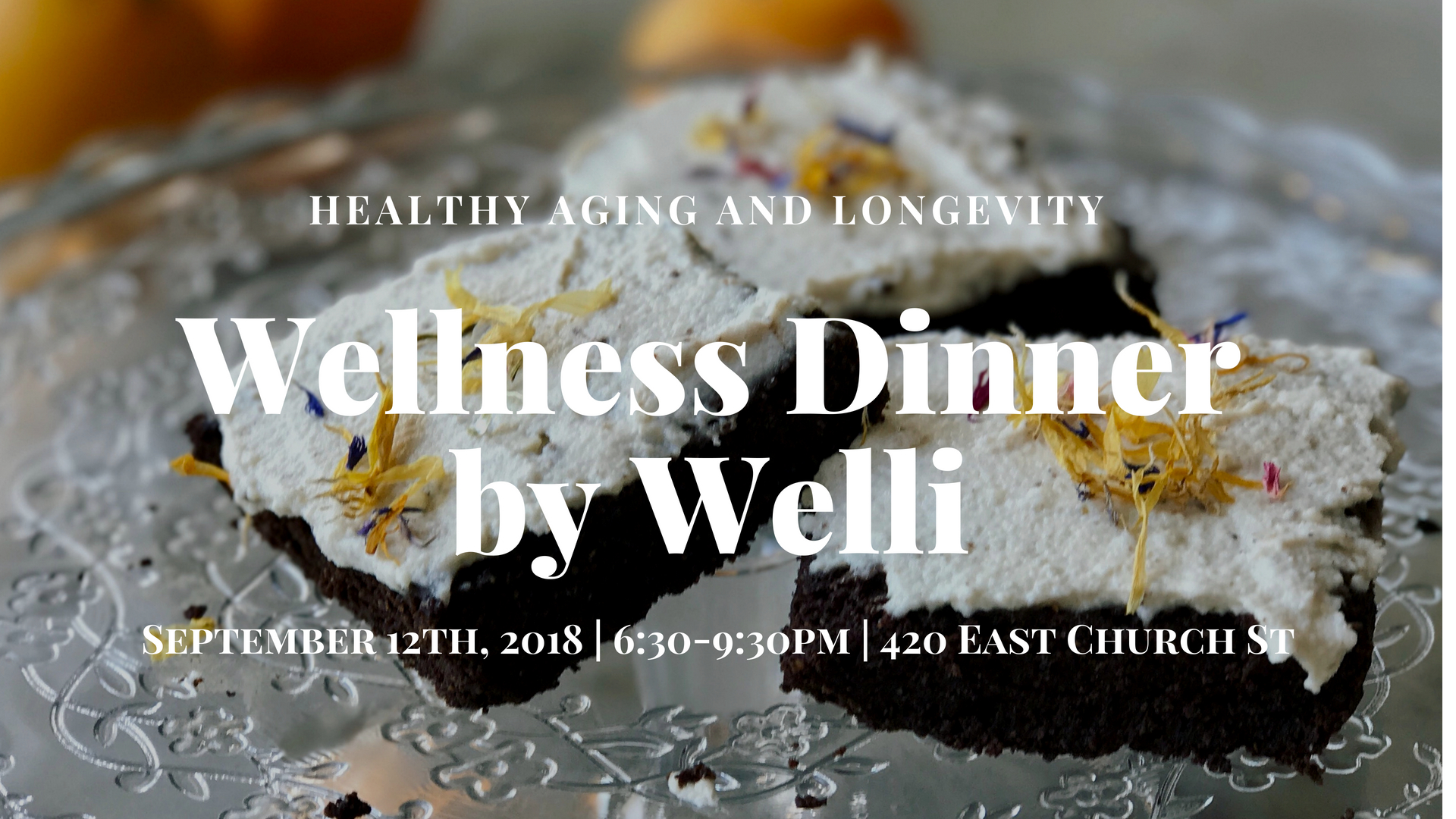 Wellness Dinner with Welli - www.getWelli.com - #Orlando #vegan #health #wellness #event