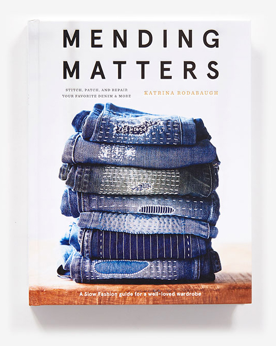 "A slow fashion guide ""Mending Matters"" by Katrina Rodabaugh"