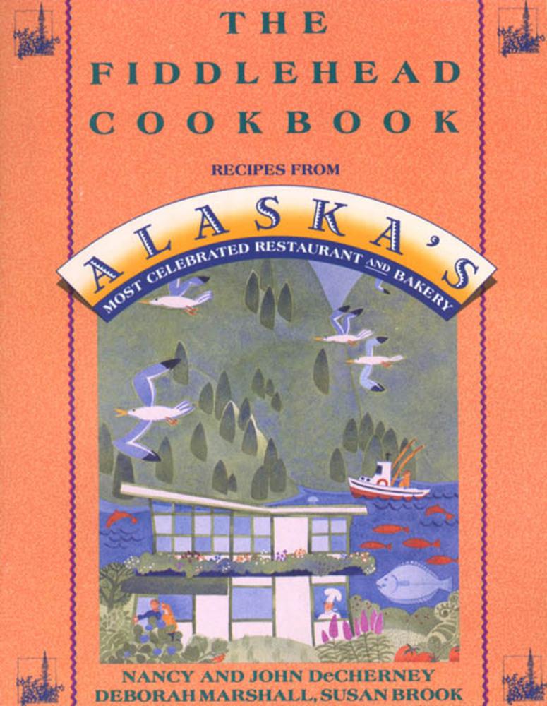 The Fiddlehead Cookbook