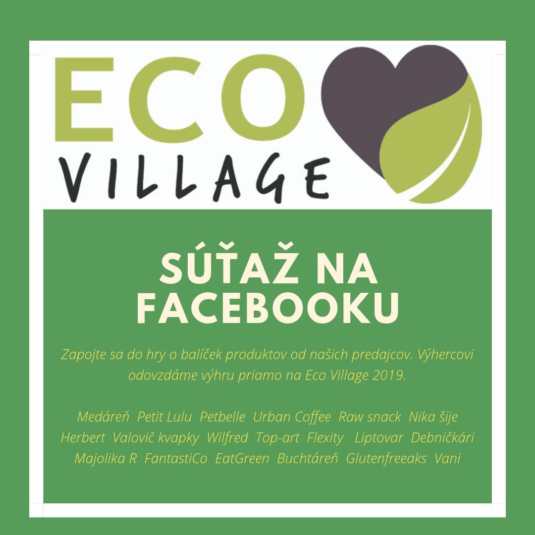 Súťaž na Facebooku - Zapojiť sa môžete už pred samotným eventom! Na Facebook stránke Eco Village 2019. Výhra bude odovzdaná priamo na evente 16.5.2019 na Plynárenskej ulici.