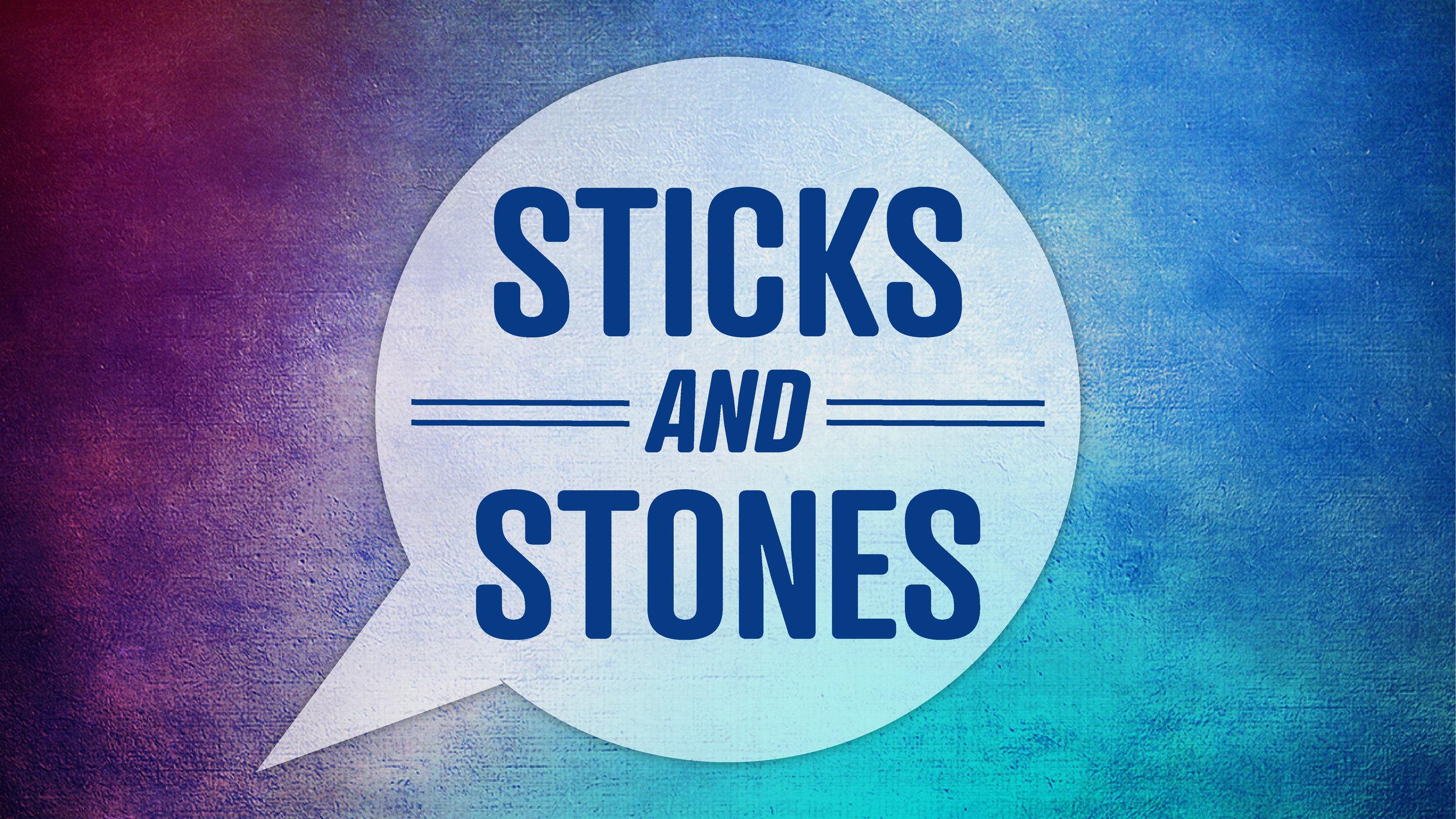 Sticks & Stones Slide-01.jpg