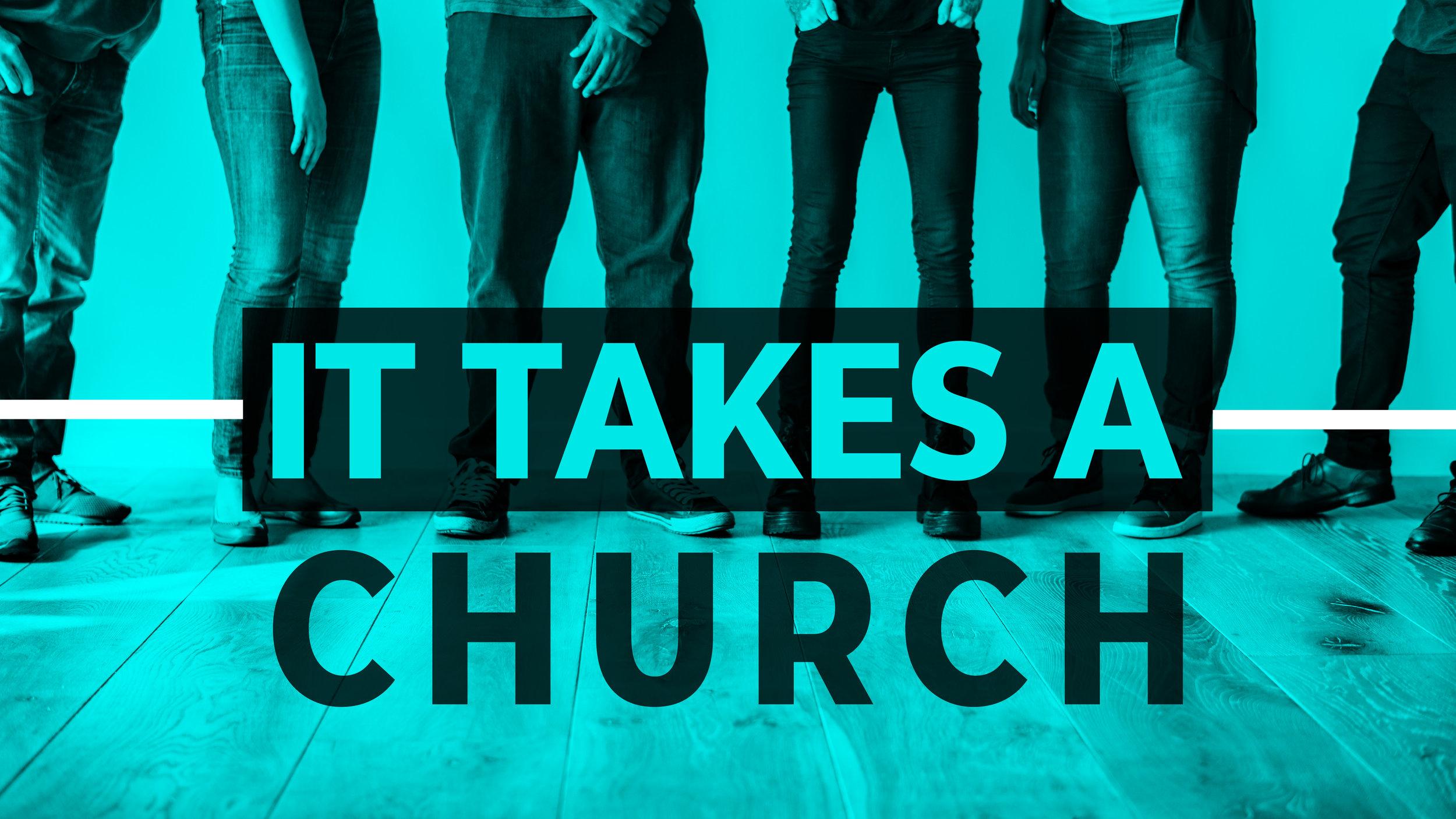 02-24-19 It Takes A Church_Slide-01.jpg