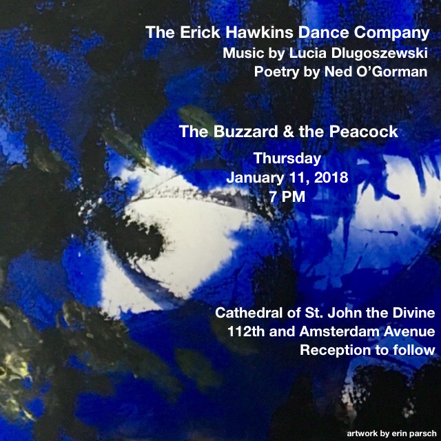 January 11, 2018 - Cathedral of St John the DivineNew York, New YorkErick Hawkins Dance Company performs in The Buzzard and the Peacock Project Where There is Always Wind (premiere)Cantilever (excerpts)
