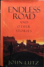 """Endless Road"" by John Lutz"