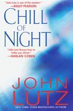 Chill of Night by John Lutz