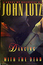 Dancing with the Dead by John Lutz