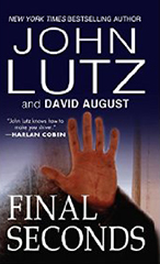 Final Seconds by John Lutz and David August