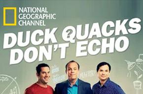Duck Quacks Don't Echo - Nat Geo TV