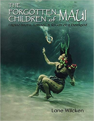 The Forgotten Children of Maui by Lane Wilcken