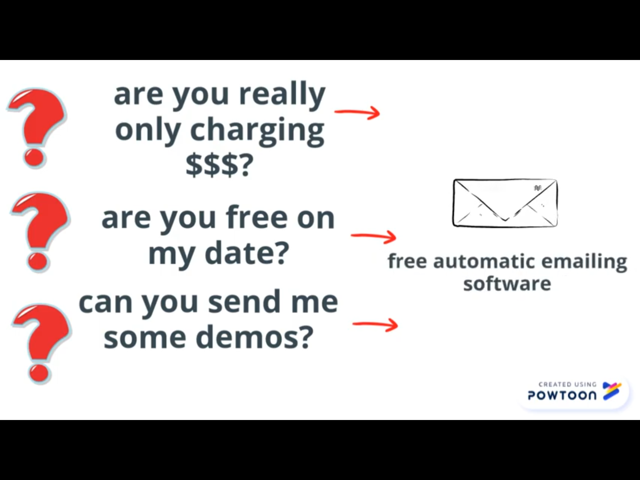 We Take an Email - All three questions are answered by the chatbot who asks for an email address that is then passed to our automatic emailing software. Yeah, this will be free too, if you do it my way.