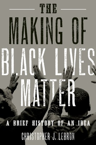 The Making of Black Lives Matter -