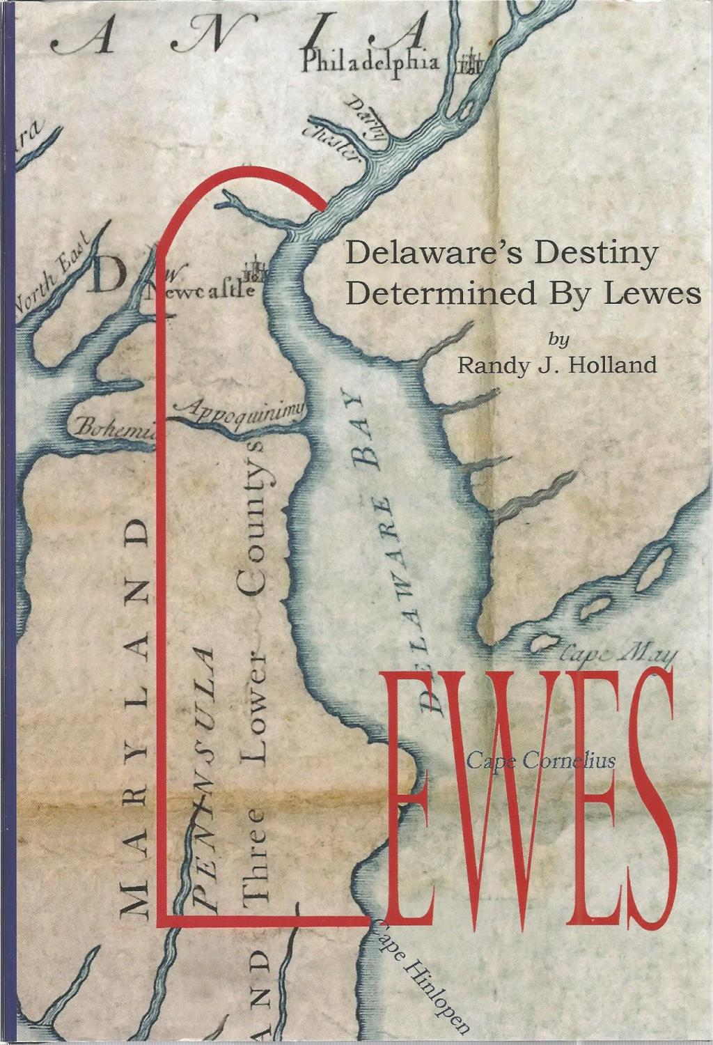 Delaware's Destiny: Determined by Lewes -