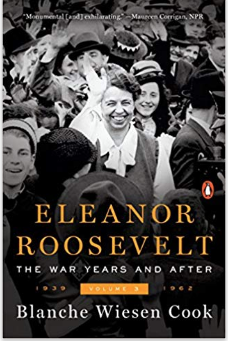 Eleanor Roosevelt | The War Years and After