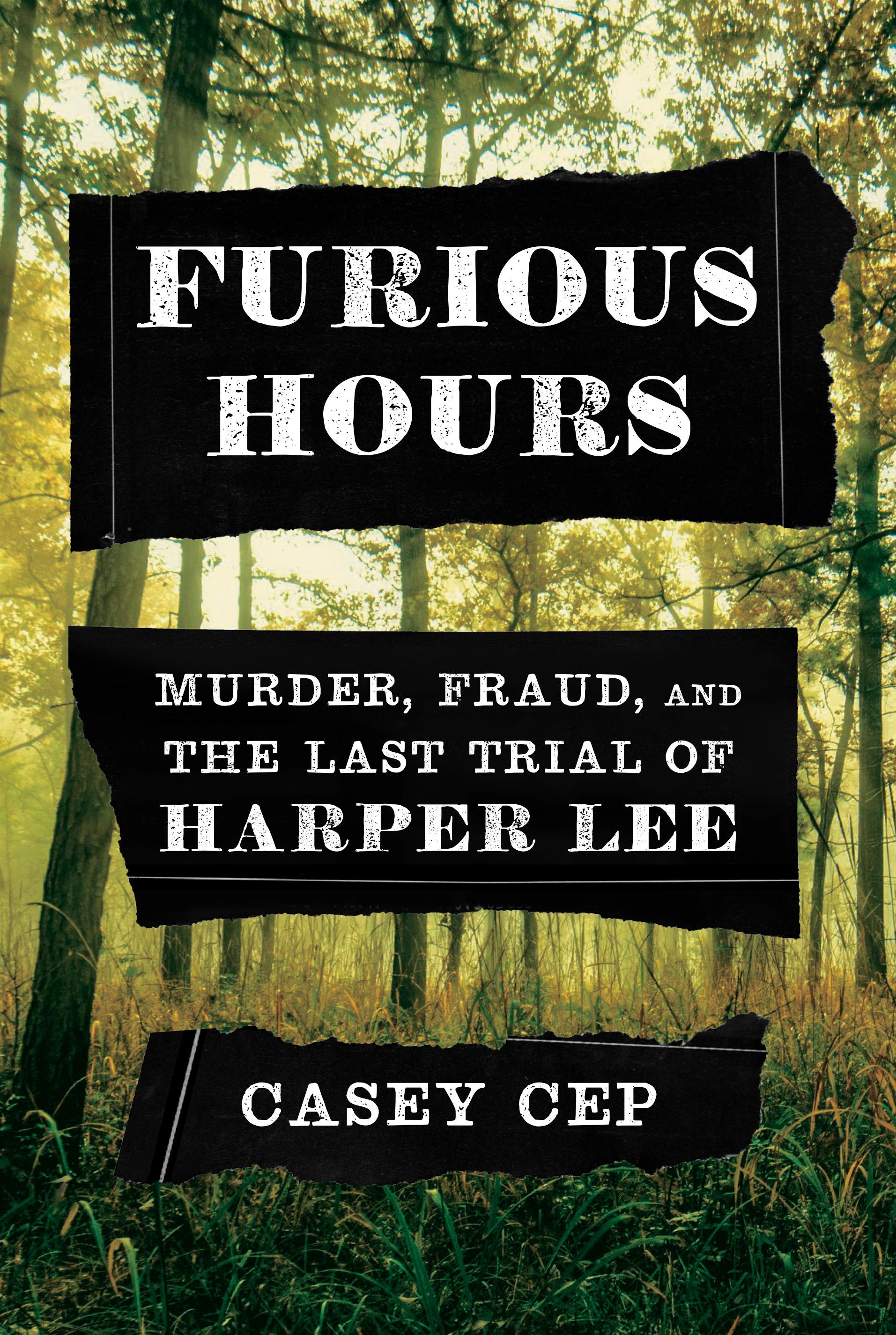 Furious Hours | Casey Cep